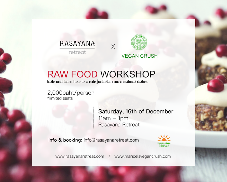 Raw christmas food workshop in bangkok forumfinder Image collections